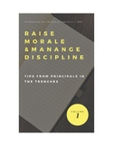 Raise Morale & Manage Discipline: Tips from Principals in