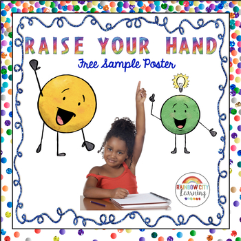 Raise Your Hand FREE Sample Poster