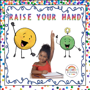 Raise Your Hand Posters, SCOOT Game/Task Cards, and Journal