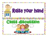Raise hand or class discussion classroom sign