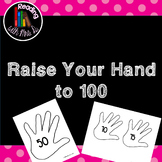 Raise your Hand to 100: A count by 5's Poster set.