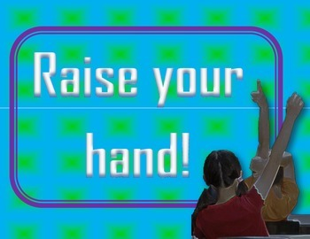 Raise your hand sign
