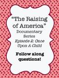 """The Raising of America"" Documentary Video Worksheet Ep.2"