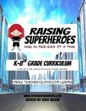 Raising Superheroes Curriculum