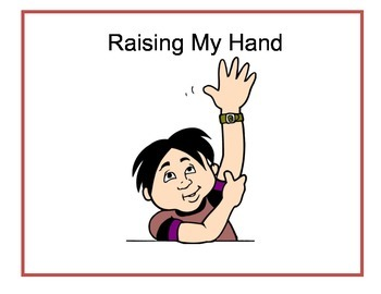 Raising Your Hand Social Story