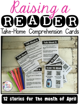 Raising a Reader: Take-Home QR Code Reading Comprehension Practice Cards