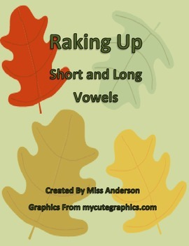 Raking Up Long and Short Vowels: a