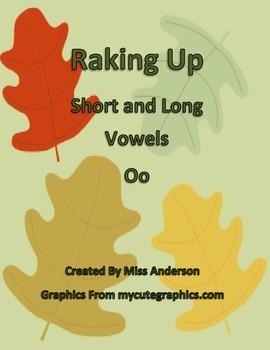 Raking Up Long and Short Vowels: o