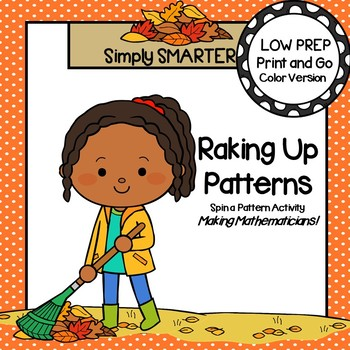 Raking Up Patterns:  LOW PREP Fall Leaves Themed Spin a Pattern Activity