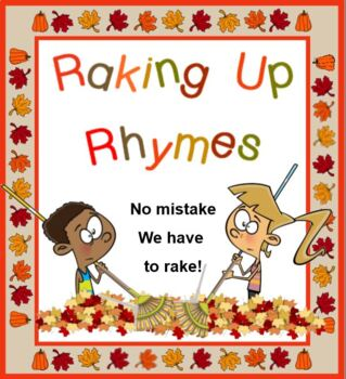 Raking Up RHYMING WORDS