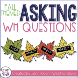 Asking WH questions - Fall Theme