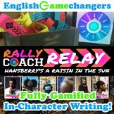 Rally Coach Relay: A Raisin in the Sun! Teach Character & Creative Writing