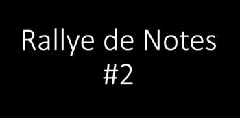 Rallye de Notes 2