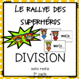 Rallye des Superhéros La division (crochet) sans reste // french math game
