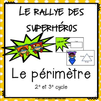 Rallye des superhéros : Périmètre