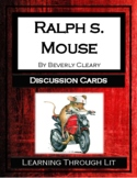 RALPH S. MOUSE by Beverly Cleary - Discussion Cards