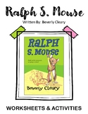 Ralph S. Mouse. By Beverly Cleary. Worksheets and Activites