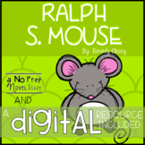 Ralph S. Mouse Novel Study and DIGITAL Resource