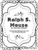 Ralph S. Mouse - Independent Reading Journal