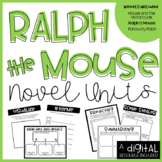 Ralph S Mouse Novel Unit BUNDLE- 3 Novels Included