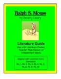 Ralph S. Mouse by Beverly Cleary - Literature Guide