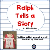 Ralph Tells a Story Writing Ideas and Craft