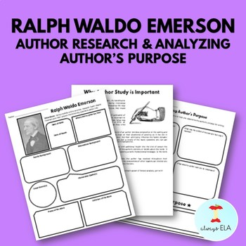 Ralph Waldo Emerson - Author Study Worksheet, Author's Purpose, Author Research