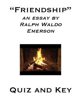 "Ralph Waldo Emerson ""Friendship"" Essay Reading Check Quiz and Key"