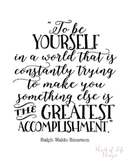 Ralph Waldo Emerson quote poster | To be yourself quote | 16x20 11x14 8x10