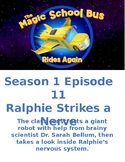 Magic School Bus Rides Again - Ralphie Strikes a Nerve - S1 E11