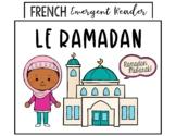 Ramadan (French Ramadan Emergent Reader)