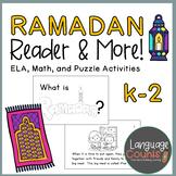 Ramadan Reader and Activities (ELA, Math, Puzzles)- Kinder