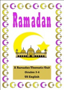 Ramadan Thematic Unit for Grades 3 -4