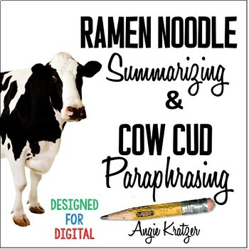 Ramen Noodle Summarizing and Cow Cud Paraphrasing {Distance Learning}