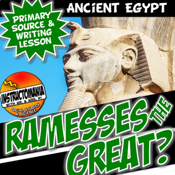 Ramesses the Great? Ancient Egypt Common Core Writing and Literacy Activity