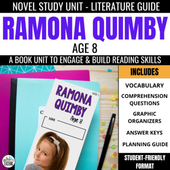 Ramona Quimby, Age 8 Novel Study Unit