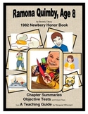 Ramona Quimby, Age 8  Chapter Summaries and Objective Tests