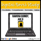 Ramona Quimby, Age 8 - DIGITAL Novel Study & Tests Google Classrooms - NO PREP!