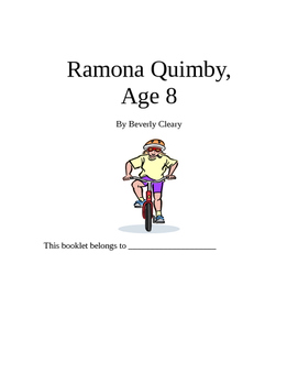 Ramona Quimby, Age 8 Beverly Cleary Novel Study Packet