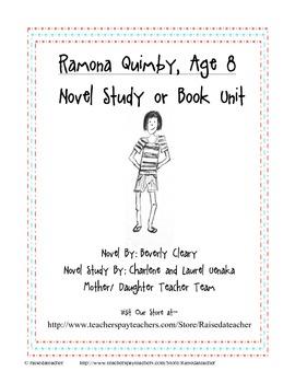 Ramona Quimby, Age 8- Novel Study, Chap. Qs, Quiz, Activities