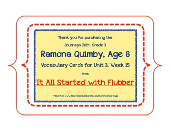 Ramona Quimby, Age 8 Vocabulary Cards, Unit 3, Lesson 15, Journeys 3rd Grade