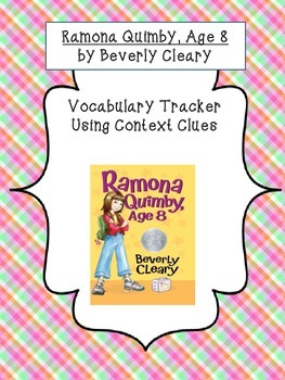 Ramona Quimby, Age 8  Vocabulary Inference Tracker