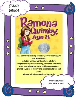 Ramona Quimby, Age 8 by Beverly Cleary ELA Book Study Guide