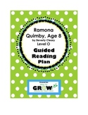 Ramona Quimby, Age 8 by Beverly Cleary - Level O Guided Re
