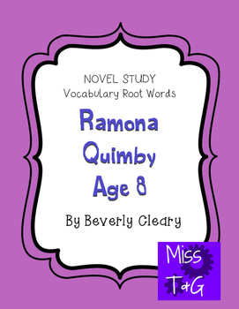 Ramona Quimby Novel Study/Vocabulary