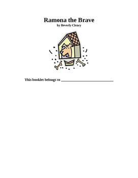 Ramona The Brave Beverly Cleary Novel Study Packet