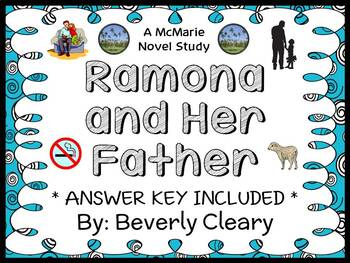 Ramona and Her Father (Beverly Cleary) Novel Study / Reading Comprehension Unit
