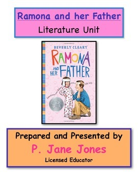Ramona and Her Father Literature Unit