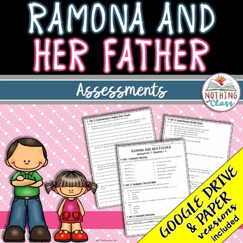 Ramona and Her Father: Tests, Quizzes, Assessments