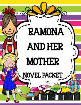 Ramona and Her Mother Novel Study Unit